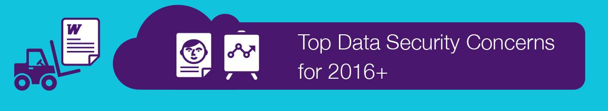 Die wichtigsten Themen zur Datensicherheit für 2016